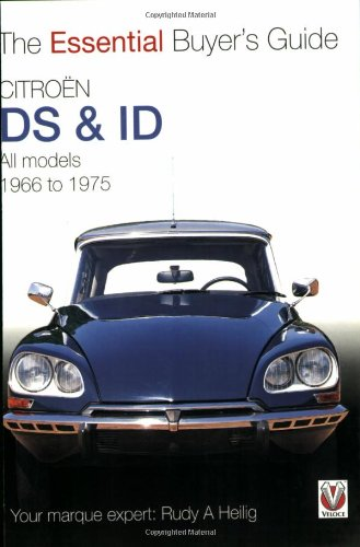 Citroen DS & ID All models (except SM) 1966 to 1975: The Essential Buyer's Guide