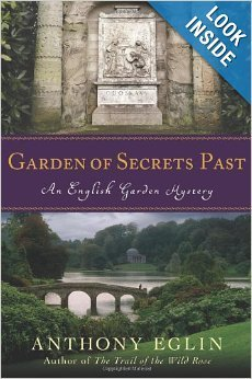 Garden of Secret's Past: An English Garden Mystery
