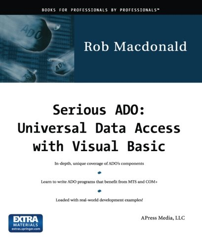 Serious ADO: Universal Data Access with Visual Basic by Apress