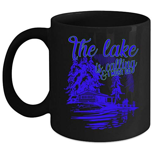 The Lake Is Calling And I Must Go Coffee Mug, I Love Going Fishing Coffee Cup (Coffee Mug 15 Oz - Black) ()