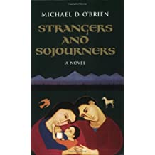 Strangers and Sojourners (Children of the Last Days) (v. 1)