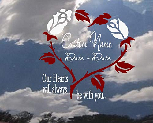 BestPricedDecals Our Hearts Will Always be with You: Custom, Name and Date ~ Memory Decal, Sticker 12