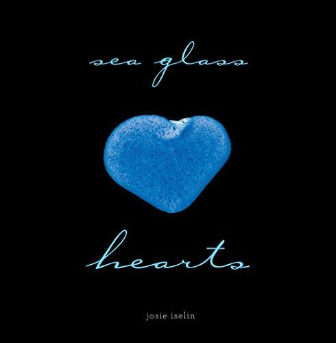 Sea Glass Hearts [Josie Iselin] (Tapa Dura)