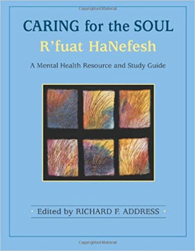 Book Caring for the Soul: R'Fuat Hanefesh: A Mental Health Resource and Study Guide
