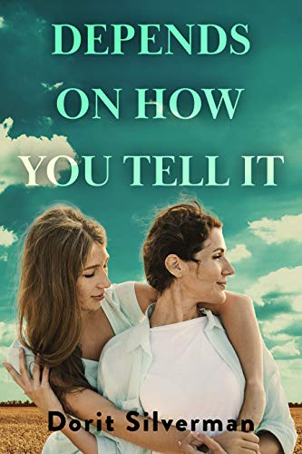 Depends On How You Tell It by Dorit Silverman ebook deal