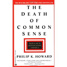 Death of Common Sense: How Law is Suffocating America