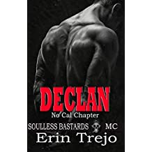 Declan: Soulless Bastards Mc No Cal Book 1