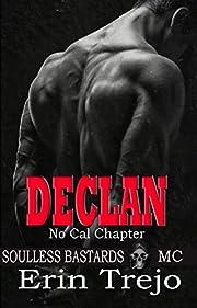 Declan: Soulless Bastards Mc No Cal Book 1