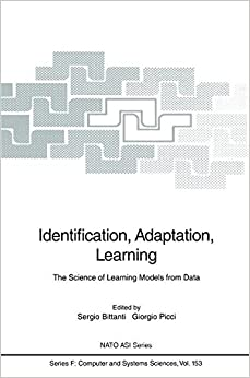 Book Identification, Adaptation, Learning: The Science of Learning Models from Data (Nato ASI Subseries F:)