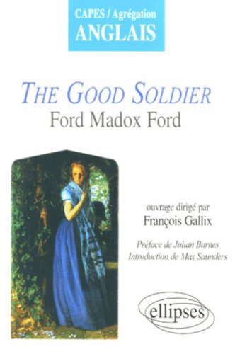 The Good Soldier (French Edition)