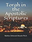 img - for Torah in the Apostolic Scriptures book / textbook / text book