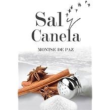 Sal y canela: Relatos de sabores varios (Spanish Edition)