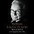 A bola de neve: Warren Buffett e o negócio da vida
