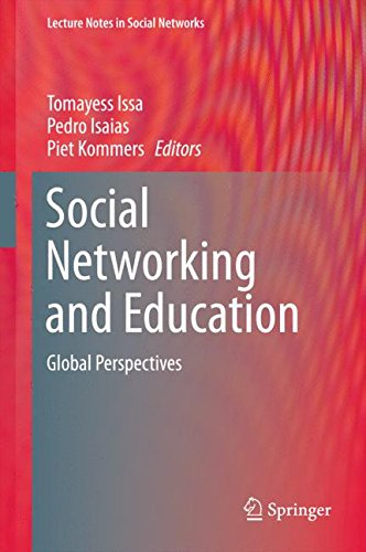 Social Networking and Education: Global Perspectives (Lecture Notes in Social Networks)