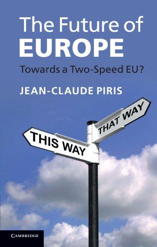 The Future of Europe: Towards a Two-Speed EU?