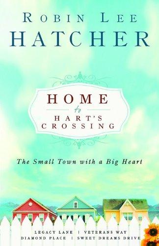 Download Home to Hart's Crossing: Legacy Lane/Veterans Way/Diamond Place/Sweet Dreams Drive (Hart's Crossing 1-4) PDF