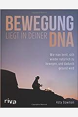 Bewegung liegt in deiner DNA