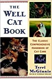 Well Cat Book: The Classic Comprehensive Handbook of Cat Care by Terri McGinnis D.V.M., Pat Stewart (Illustrator)