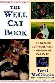 Well Cat Book: The Classic Comprehensive Handbook of Cat Care by Terri McGinnis D.V.M., Pat Stewart (Illustrator)