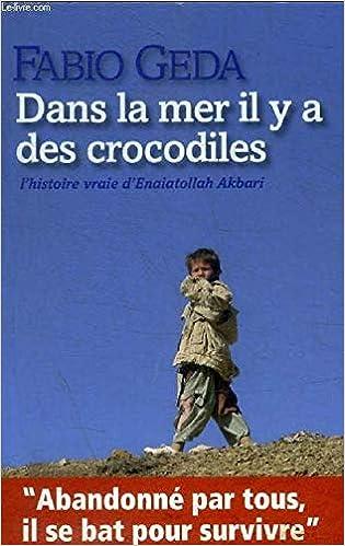 Amazon Fr Dans La Mer Il Y A Des Crocodiles L Histoire