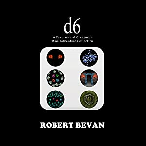 D6: Caverns and Creatures Audiobook