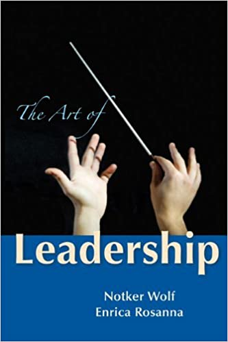 The Art of Leadership by Abbot Primate Notker Wolf OSB (2013-09-01)