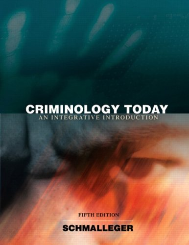 Criminology Today: An Integrative Introduction Value Package (includes Careers in Criminal Justice CD-ROM) (5th Edition)