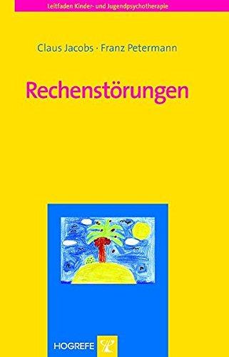 Rechenstörungen (Leitfaden Kinder- und Jugendpsychotherapie)