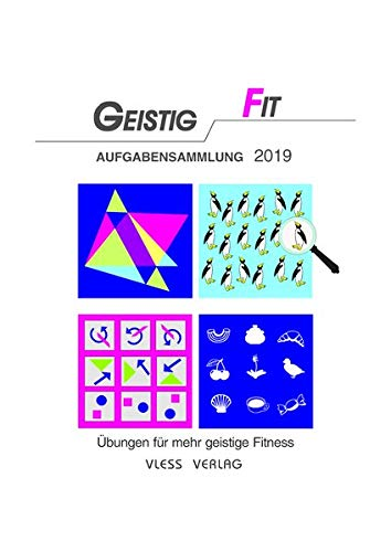 Geistig Fit Aufgabensammlung 2019  Übungen Für Mehr Geistige Fitness