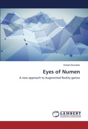 Eyes of Numen: A new approach to Augmented Reality games