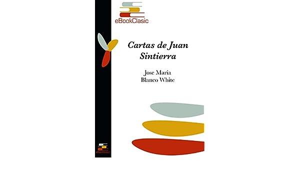 Amazon.com: Cartas de Juan Sintierra (Anotado) (Spanish ...