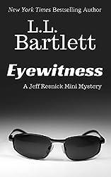 Eyewitness: A Jeff Resnick Mini Mystery (The Jeff Resnick Mysteries)