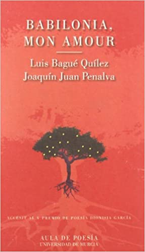 Babilonia Mon Amour Aula De Poesía Amazones Luis Bague