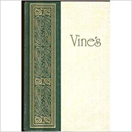 Vines expository dictionary of new testament words a vines expository dictionary of new testament words a comprehensive dictionary of the original greek words with their precise meanings for english readers fandeluxe PDF