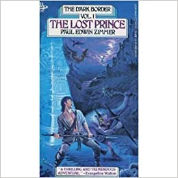 the lost prince dark border vol 1 paul edwin zimmer