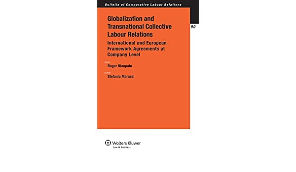 Globalization And Transnational Collective Labour Relations