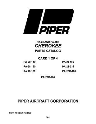 Piper PA-28 and PA-28R Cherokee Parts Catalog Feb 1995 PN 753 582 [Loose Leaf]