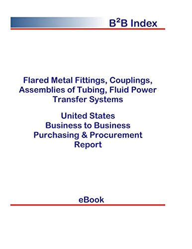 Flared Metal Fittings, Couplings, Assemblies of Tubing, Fluid Power Transfer Systems United States: B2B Purchasing + Procurement Values in the United States