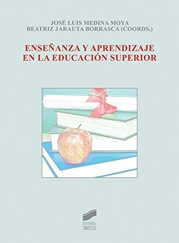 Enseñanza y aprendizaje en la educación superior (Biblioteca De Educacion) (Spanish Edition)