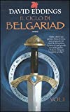 Il ciclo di Belgariad: 1