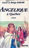 Angélique à Québec par Golon