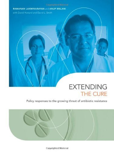 Download Extending the Cure: Policy Responses to the Growing Threat of Antibiotic Resistance (Rff Press) 1st Edition by Laxminarayan, Ramanan Professor; Malani, Anup Professor; How published by RFF Press Paperback pdf epub