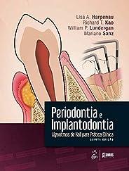 Periodontia e Implantodontia - Algoritmos de Hall para Prática Clínica