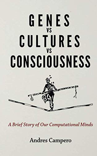 Genes vs Cultures vs Consciousness: A Brief Story