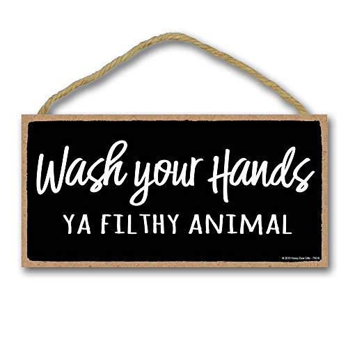 Honey Dew Gifts Wash Your Hands Ya Filthy Animal - 5 x 10 inch Hanging, Wall Art, Decorative Wood Sign Funny Home Decor, Bathroom Decor