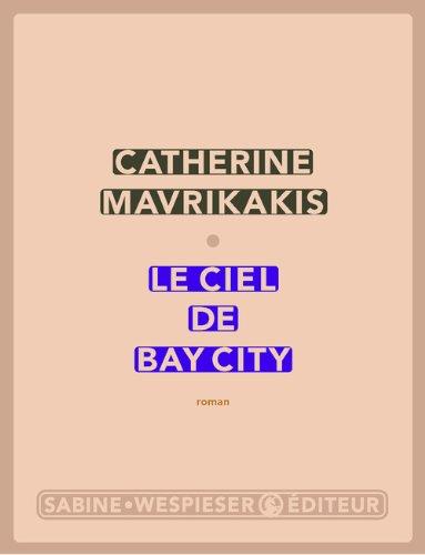 Le ciel de Bay City (French Edition)