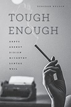 ??READ?? Tough Enough: Arbus, Arendt, Didion, McCarthy, Sontag, Weil. solar tiene Calcular grandes Friday