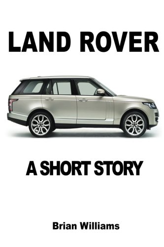Land Rover: A Short Story (Rover Short)
