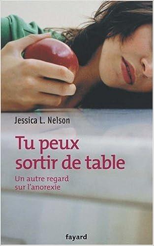Livres gratuits Tu peux sortir de table : Un autre regard sur l'anorexie pdf, epub ebook