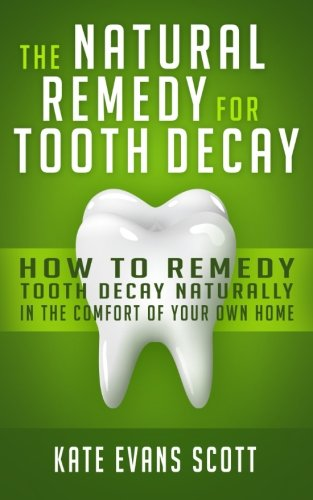 Natural Remedy Tooth Decay Naturally product image